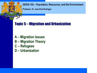 Topic 5 – Migration and Urbanization