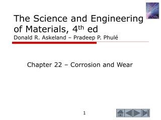 The Science and Engineering of Materials, 4 th  ed Donald R. Askeland – Pradeep P. Phulé