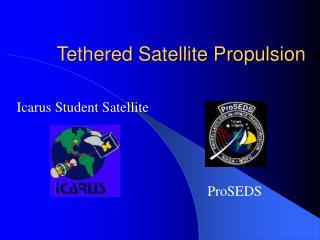 Tethered Satellite Propulsion