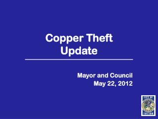Copper Theft  Update