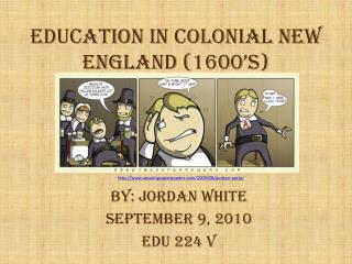 Education in Colonial New England (1600's)