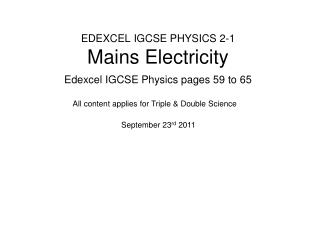 EDEXCEL IGCSE PHYSICS 2-1 Mains Electricity