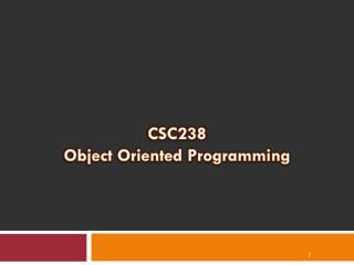 CSC238 Object Oriented Programming