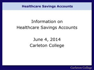 Healthcare Savings Accounts