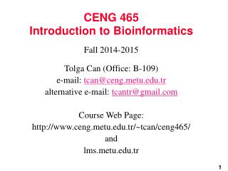 CENG 465 Introduction to Bioinformatics