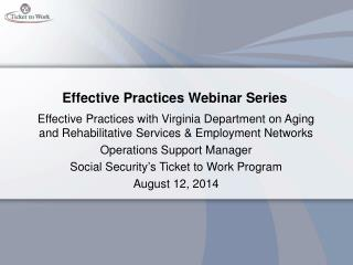 Effective Practices Webinar Series