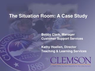 The Situation Room: A Case Study