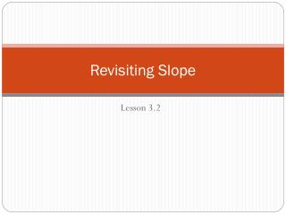 Revisiting Slope