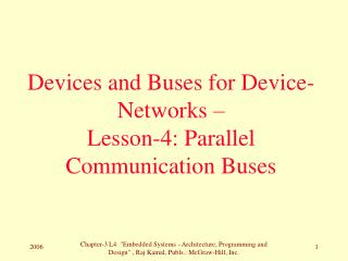 Devices and Buses for Device-Networks –  Lesson-4: Parallel Communication Buses