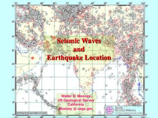 Seismic Waves  and  Earthquake Location