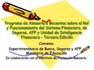 Convenio  Superintendencia de Banca, Seguros y AFP – Ministerio de Educación