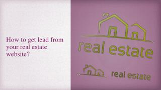 How to get lead from your real estate website?