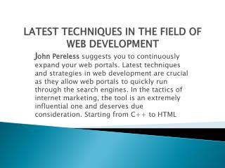 LATEST TECHNIQUES IN THE FIELD OF WEB DEVELOPMENT