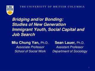 Bridging and/or Bonding:  Studies of New Generation Immigrant Youth, Social Capital and Job Search