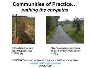 Communities of Practice… pathing the cowpaths