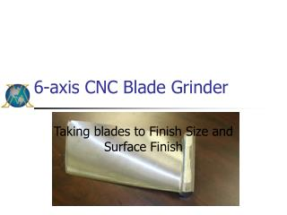 6-axis CNC Blade Grinder