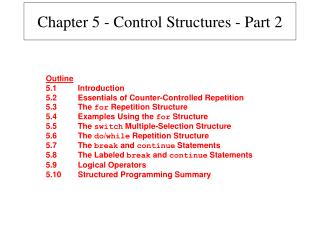 Chapter 5 - Control Structures - Part 2