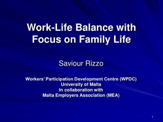 Work-Life Balance with  Focus on Family Life