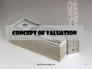Concept of Valuation
