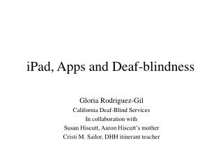 iPad, Apps and Deaf-blindness