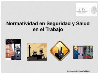 Normatividad en Seguridad y Salud en el Trabajo