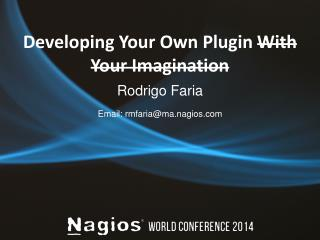 Developing Your Own Plugin  With Your Imagination
