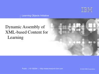 Dynamic Assembly of  XML-based Content for    Learning
