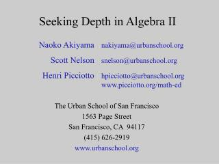 Seeking Depth in Algebra II