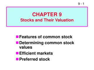 CHAPTER 9 Stocks and Their Valuation