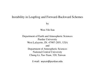 Instability in Leapfrog and Forward-Backward Schemes  by Wen-Yih Sun