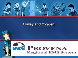 Airway and Oxygen