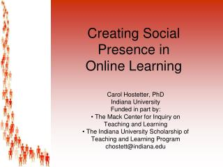 Creating Social Presence in  Online Learning
