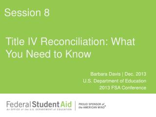 Title IV Reconciliation: What You Need to Know