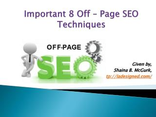 Important 8 Off – Page SEO Techniques