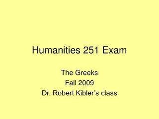 Humanities 251 Exam