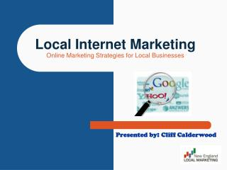 Local Internet Marketing Online Marketing Strategies for Local Businesses