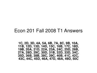 Econ 201 Fall 2008 T1 Answers
