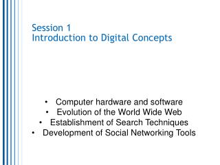 Session 1 Introduction to Digital Concepts
