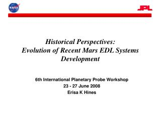 Historical Perspectives: Evolution of Recent Mars EDL Systems Development