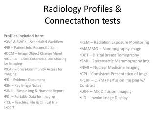 Radiology Profiles & Connectathon tests
