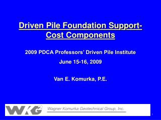 Driven Pile Foundation Support-Cost Components