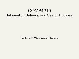 COMP4210 Information Retrieval and Search Engines