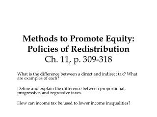 Methods to Promote Equity: Policies of Redistribution Ch. 11, p. 309-318