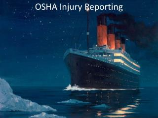 OSHA Injury Reporting