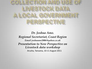 Collection and Use of Livestock Data A Local Government Perspective