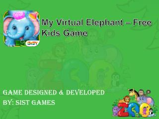My Virtual Elephant - Free Kids Game