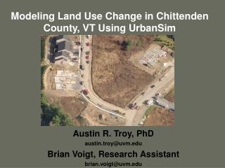 Modeling Land Use Change in Chittenden County, VT Using UrbanSim