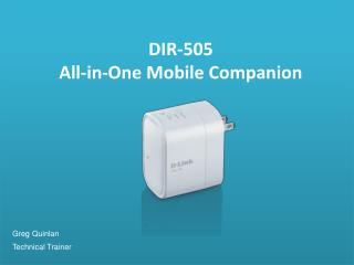 DIR-505 All-in-One Mobile Companion