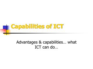 Capabilities of ICT