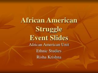 African American Struggle Event Slides